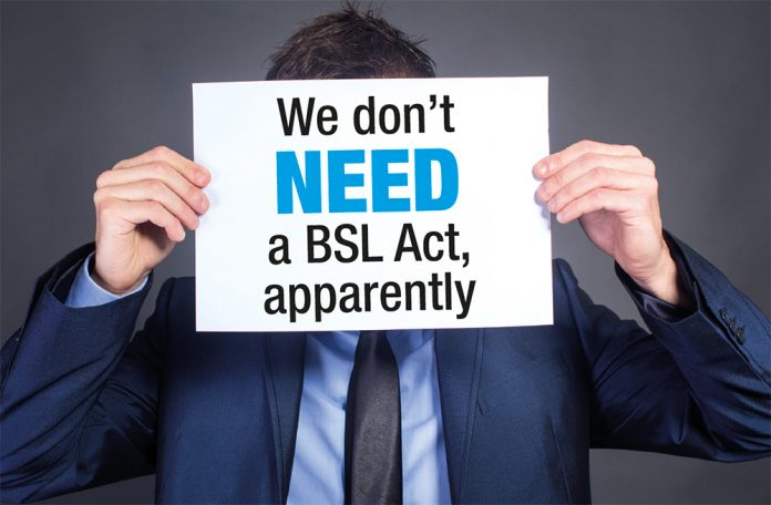 we dont need a bsl act apparently